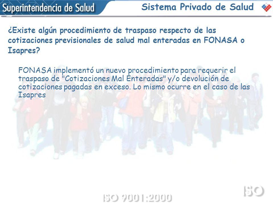 ¿Existe algún procedimiento de traspaso respecto de las cotizaciones previsionales de salud mal enteradas en FONASA o Isapres? FONASA implementó un nu