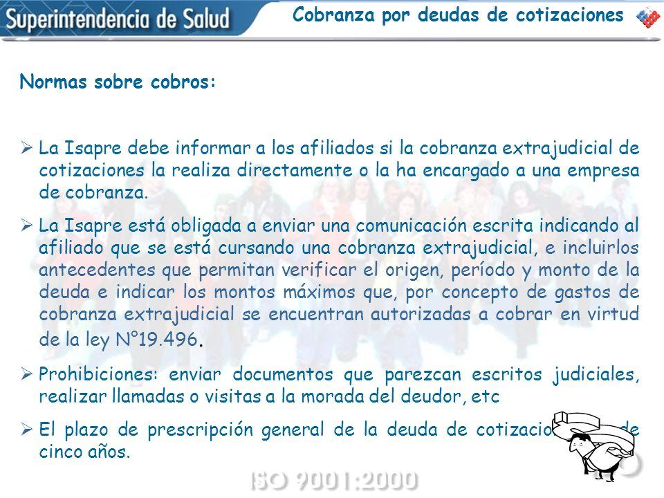 Normas sobre cobros: La Isapre debe informar a los afiliados si la cobranza extrajudicial de cotizaciones la realiza directamente o la ha encargado a