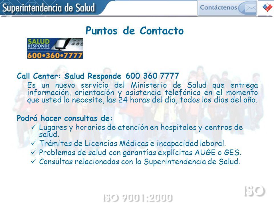 Call Center: Salud Responde 600 360 7777 Es un nuevo servicio del Ministerio de Salud que entrega información, orientación y asistencia telefónica en