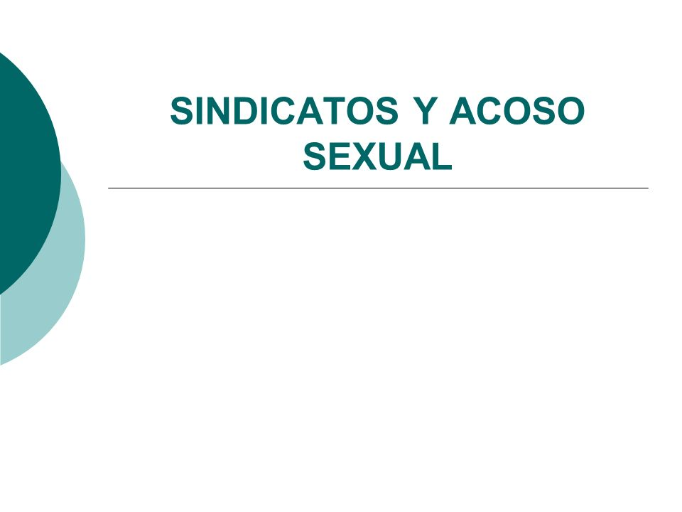 SINDICATOS Y ACOSO SEXUAL