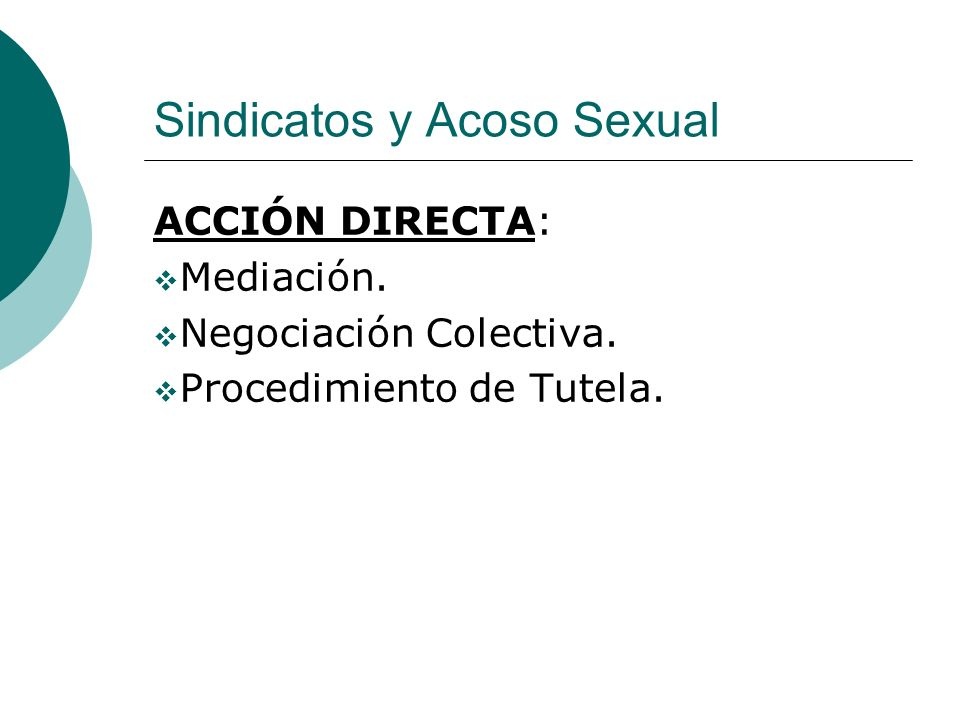 Sindicatos y Acoso Sexual ACCIÓN DIRECTA: Mediación.