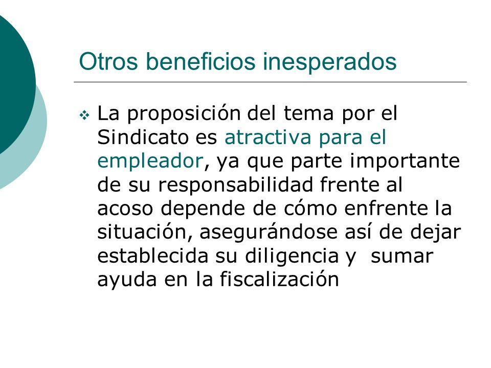 Otros beneficios inesperados La proposición del tema por el Sindicato es atractiva para el empleador, ya que parte importante de su responsabilidad fr