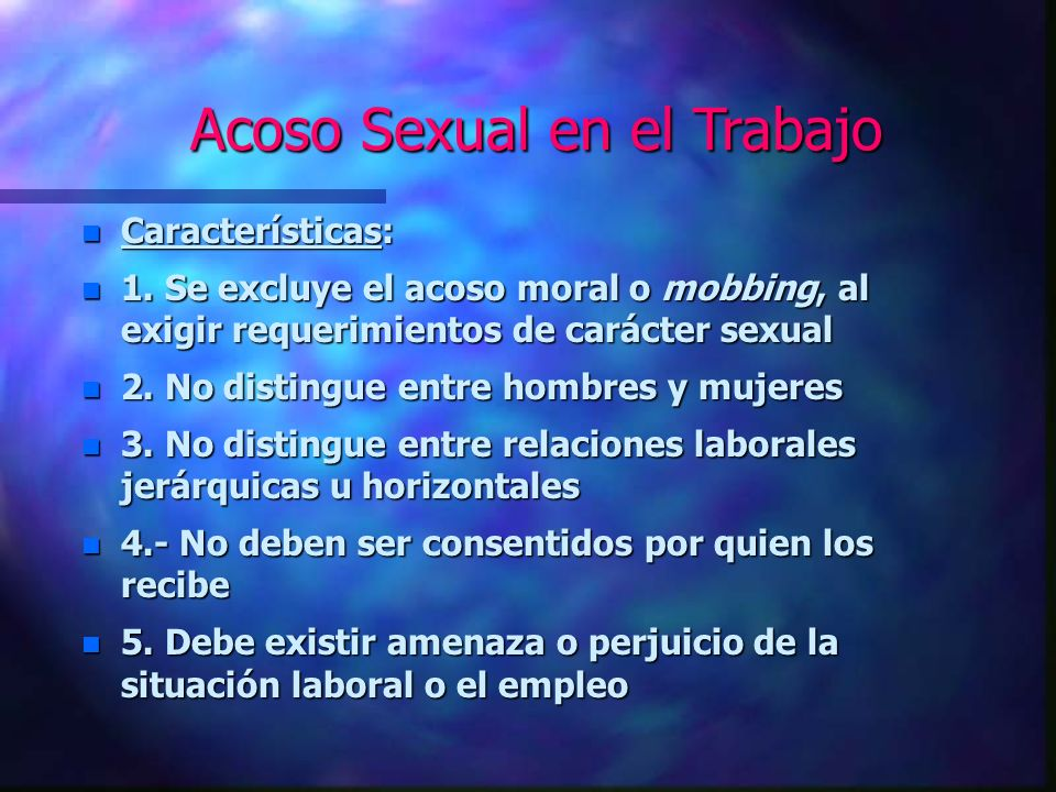 Acoso Sexual n - Mayor información en: n - www.dt.gob.cl www.dt.gob.cl n - Dictamen 1133/36 de 21 de marzo de 2005, Dirección del Trabajo