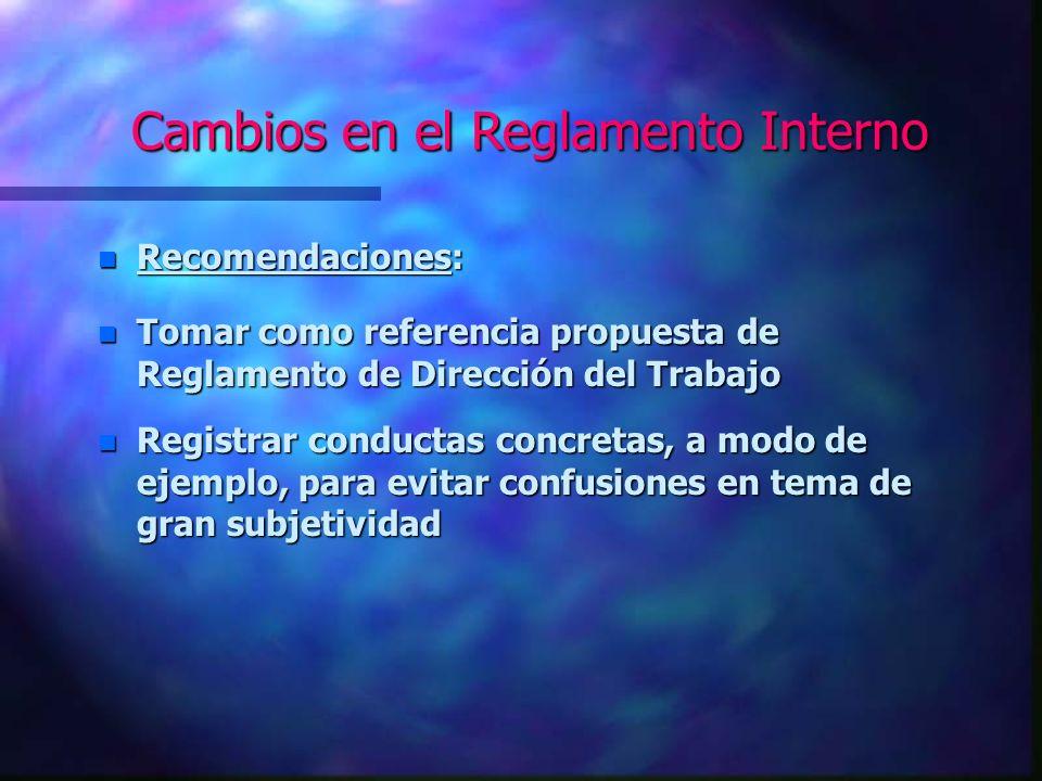 Cambios en el Reglamento Interno n Ejemplos de conductas sancionadas: n 1.