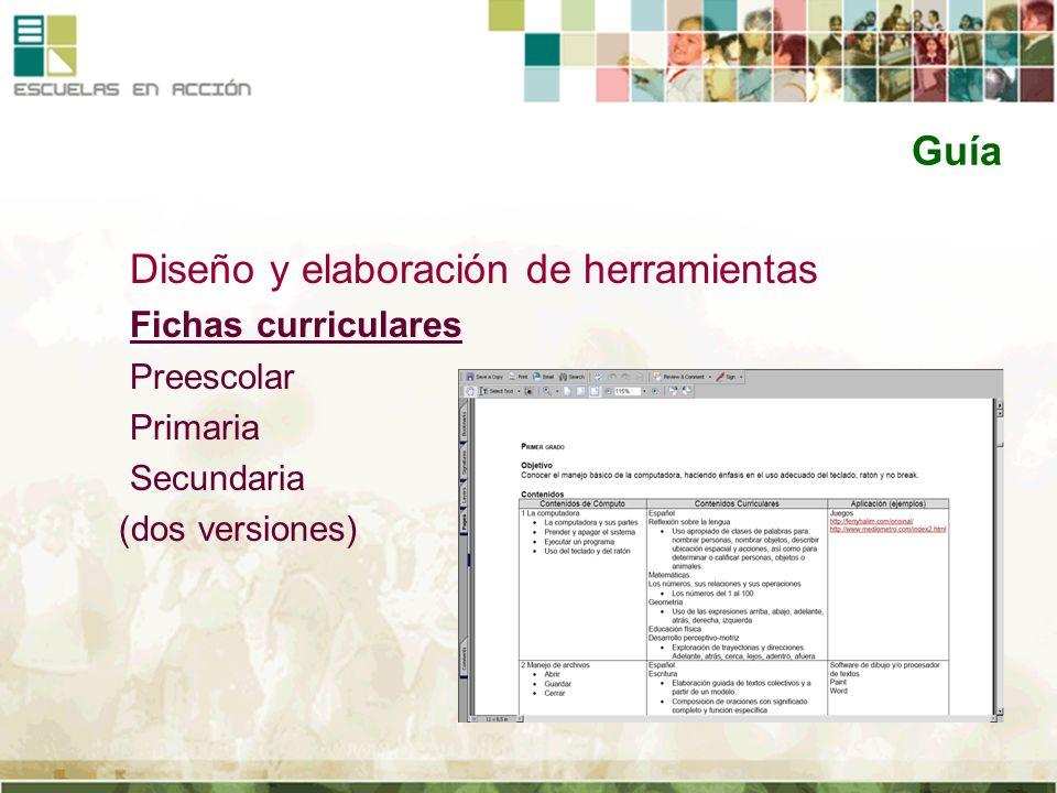 Guía Diseño y elaboración de herramientas Fichas curriculares Preescolar Primaria Secundaria (dos versiones)