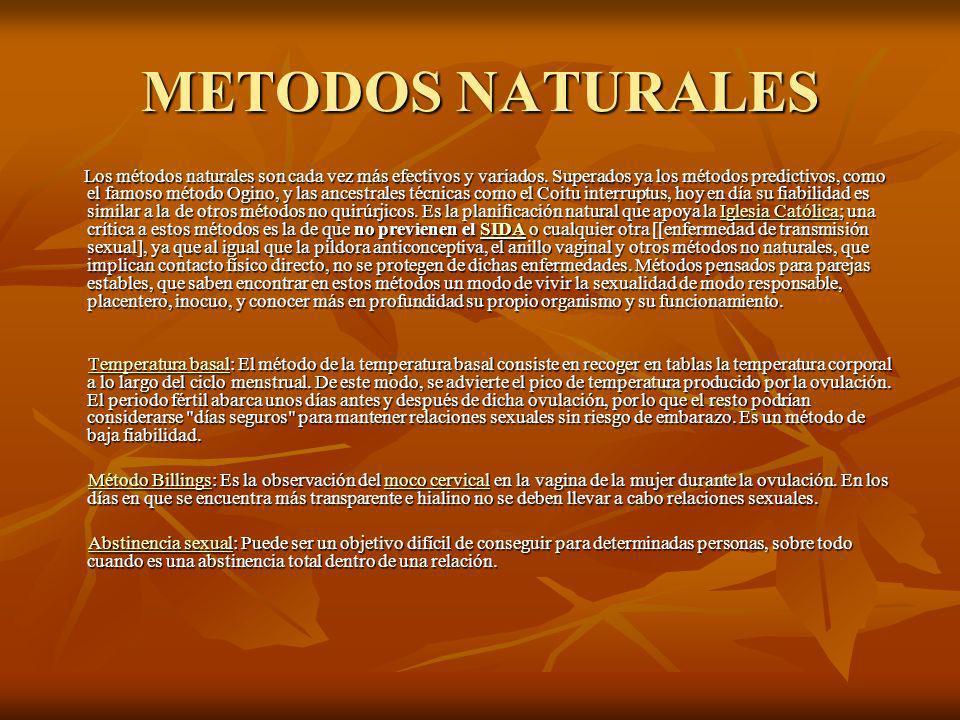 METODOS NATURALES Los métodos naturales son cada vez más efectivos y variados.
