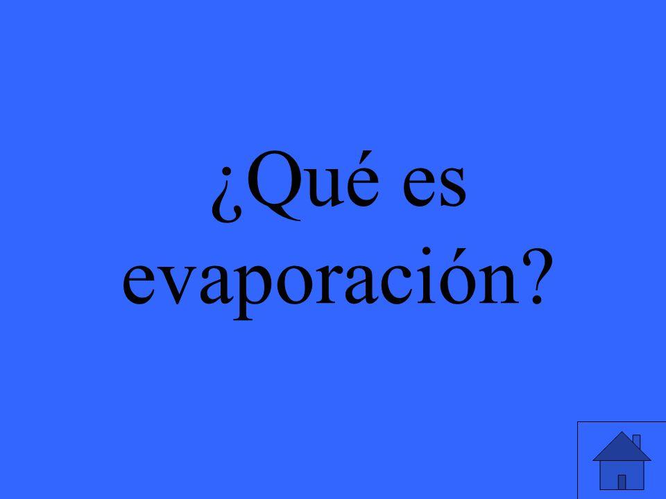 ¿Qué es evaporación?