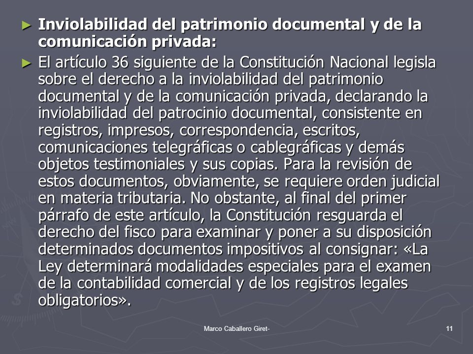 Inviolabilidad del patrimonio documental y de la comunicación privada: Inviolabilidad del patrimonio documental y de la comunicación privada: El artíc