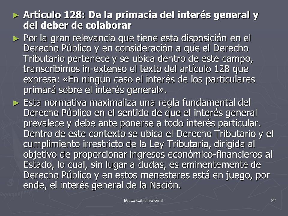 Artículo 128: De la primacía del interés general y del deber de colaborar Artículo 128: De la primacía del interés general y del deber de colaborar Po