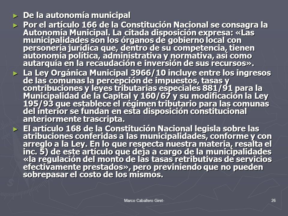 De la autonomía municipal De la autonomía municipal Por el artículo 166 de la Constitución Nacional se consagra la Autonomía Municipal. La citada disp