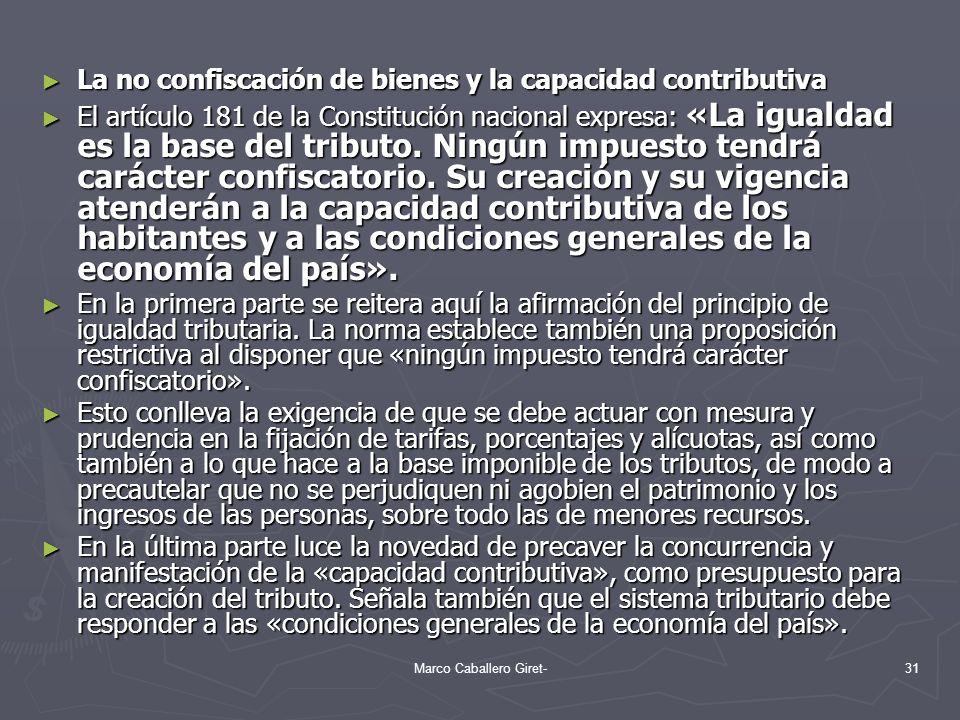 La no confiscación de bienes y la capacidad contributiva La no confiscación de bienes y la capacidad contributiva El artículo 181 de la Constitución n