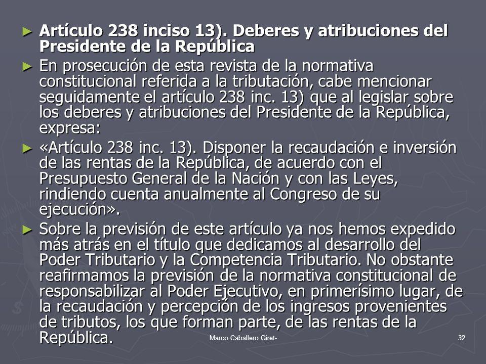 Artículo 238 inciso 13). Deberes y atribuciones del Presidente de la República Artículo 238 inciso 13). Deberes y atribuciones del Presidente de la Re