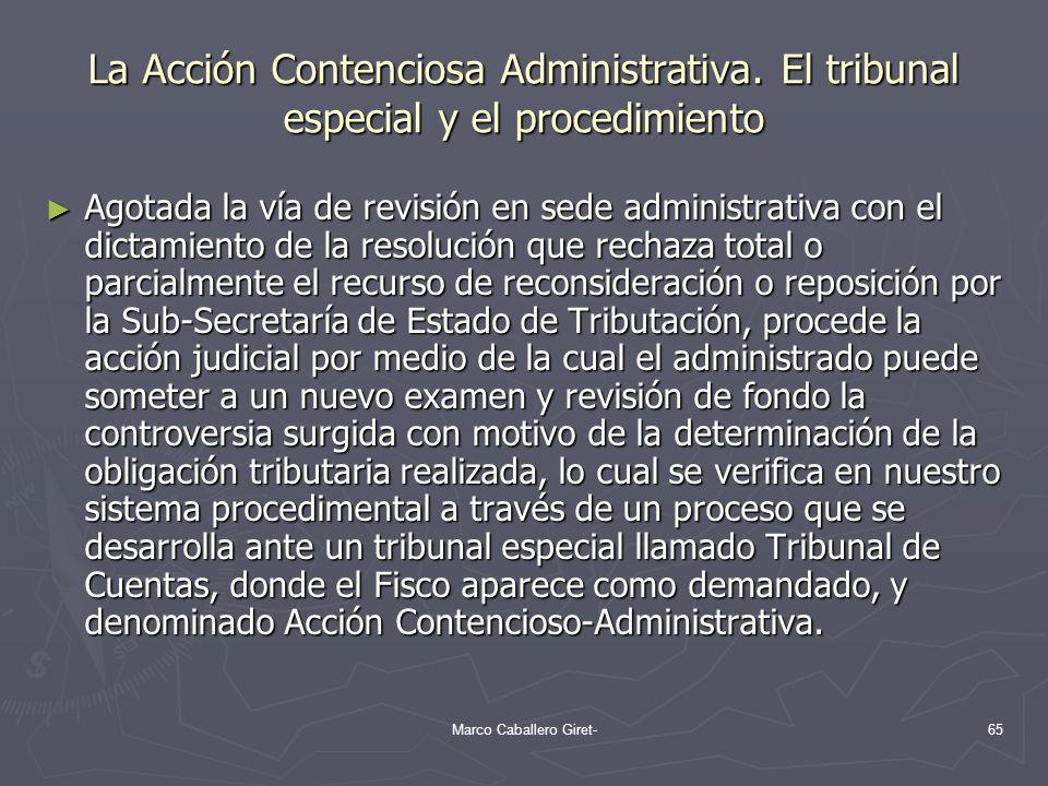 La Acción Contenciosa Administrativa. El tribunal especial y el procedimiento Agotada la vía de revisión en sede administrativa con el dictamiento de