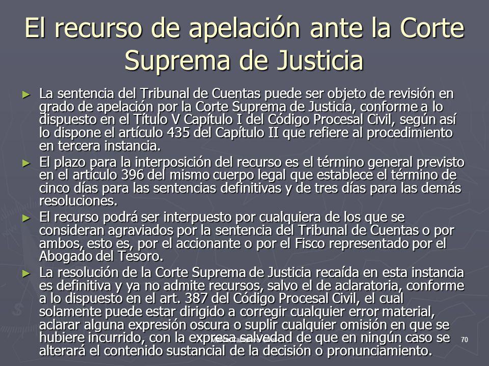 El recurso de apelación ante la Corte Suprema de Justicia La sentencia del Tribunal de Cuentas puede ser objeto de revisión en grado de apelación por