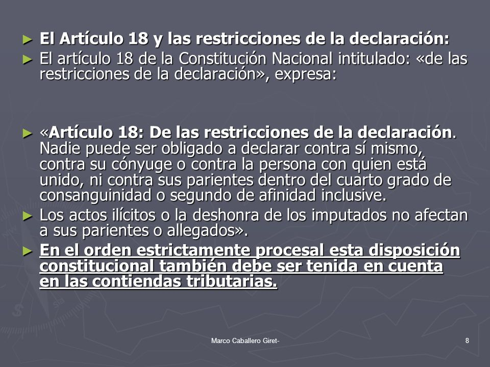 El Artículo 18 y las restricciones de la declaración: El Artículo 18 y las restricciones de la declaración: El artículo 18 de la Constitución Nacional