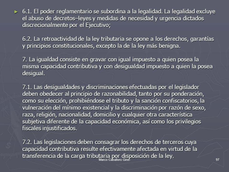 6.1. El poder reglamentario se subordina a la legalidad. La legalidad excluye el abuso de decretos–leyes y medidas de necesidad y urgencia dictados di