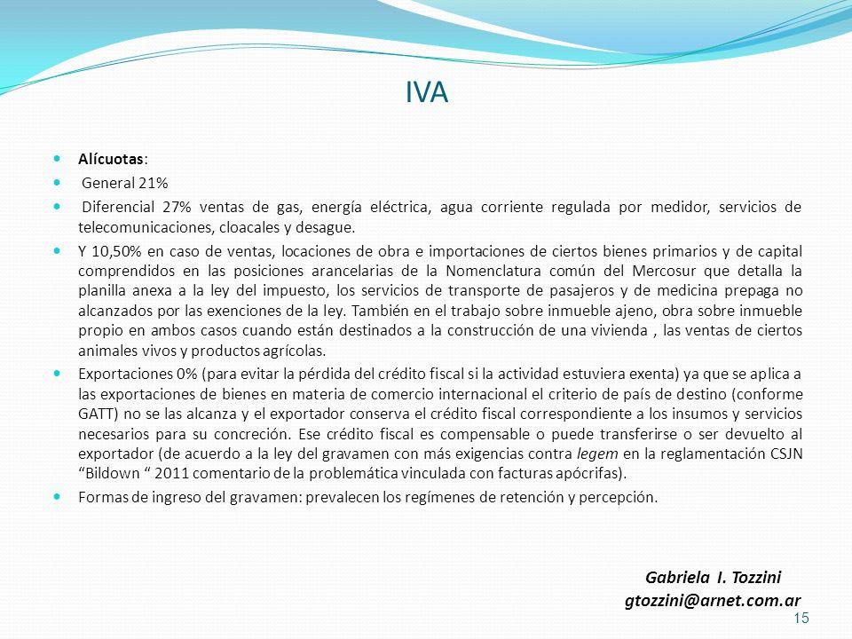 IVA Alícuotas: General 21% Diferencial 27% ventas de gas, energía eléctrica, agua corriente regulada por medidor, servicios de telecomunicaciones, clo