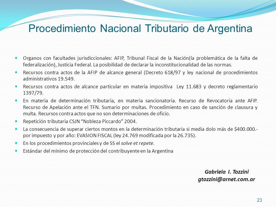 Procedimiento Nacional Tributario de Argentina Organos con facultades jurisdiccionales: AFIP, Tribunal Fiscal de la Nación(la problemática de la falta