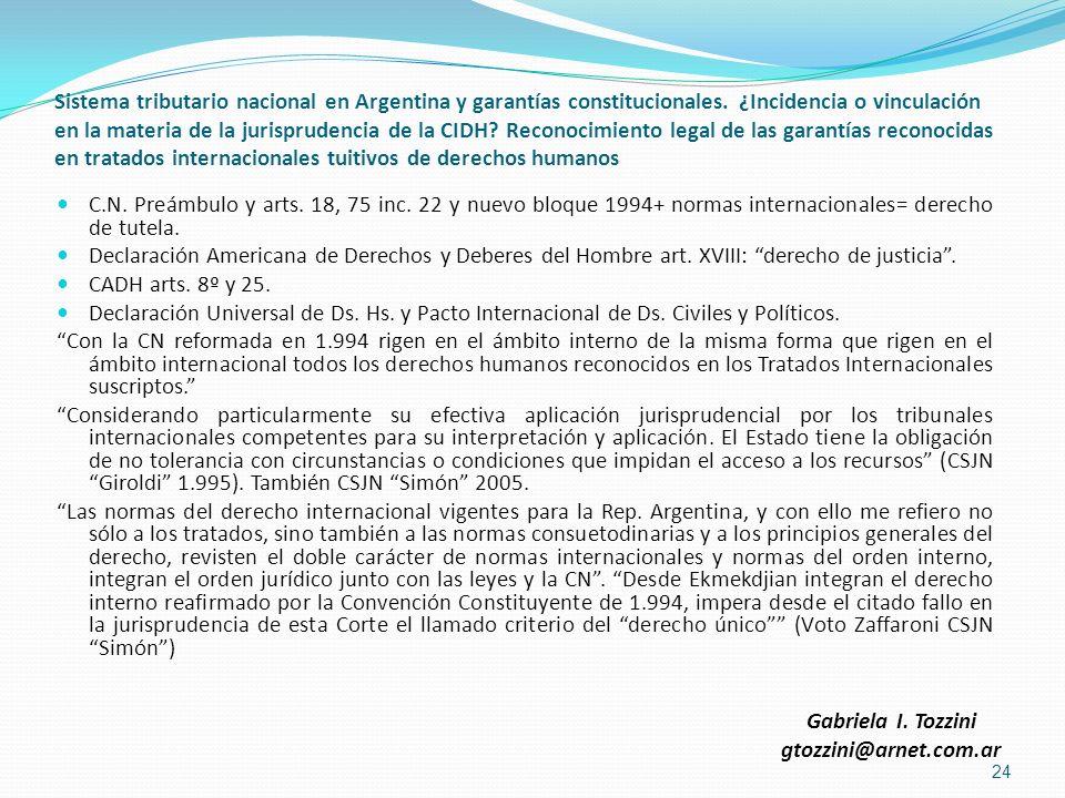 Sistema tributario nacional en Argentina y garantías constitucionales. ¿Incidencia o vinculación en la materia de la jurisprudencia de la CIDH? Recono