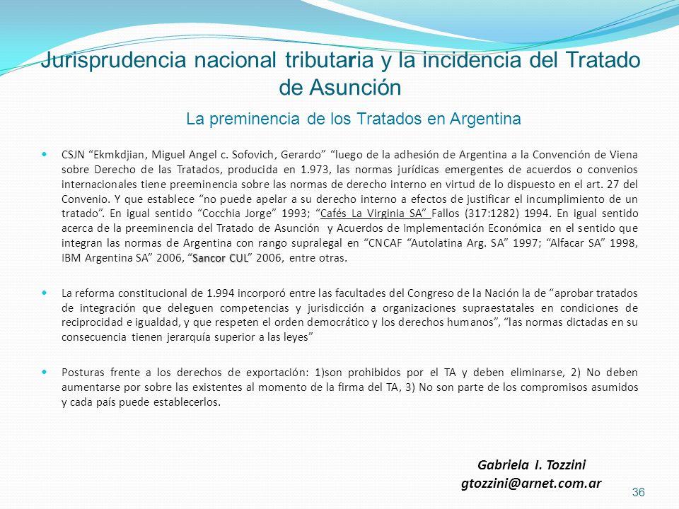 Jurisprudencia nacional tributaria y la incidencia del Tratado de Asunción Sancor CUL CSJN Ekmkdjian, Miguel Angel c. Sofovich, Gerardo luego de la ad