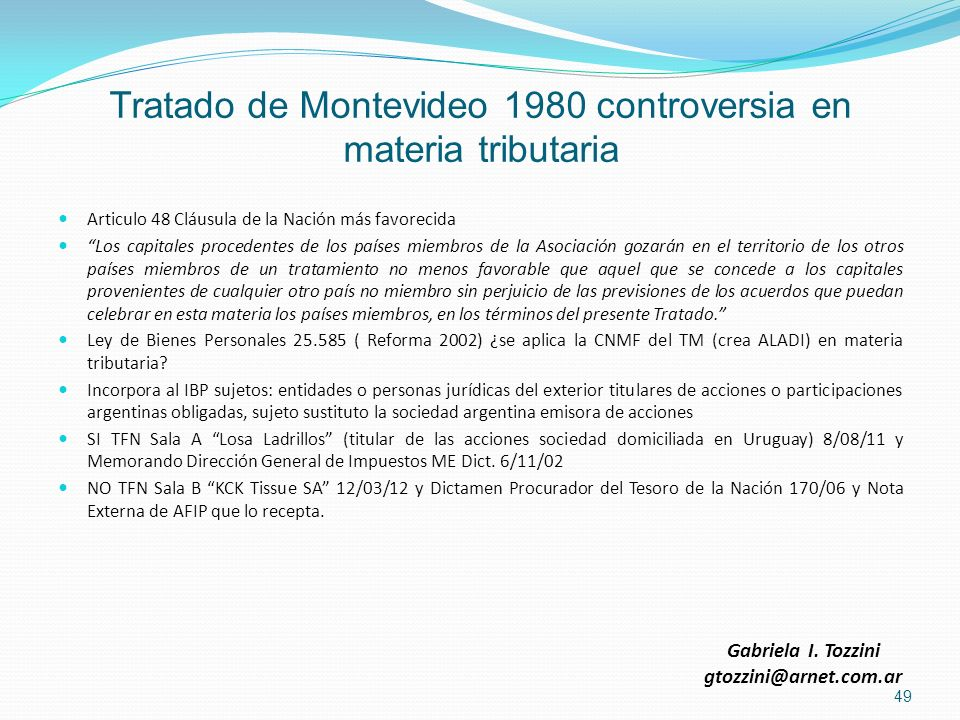 Tratado de Montevideo 1980 controversia en materia tributaria Articulo 48 Cláusula de la Nación más favorecida Los capitales procedentes de los países