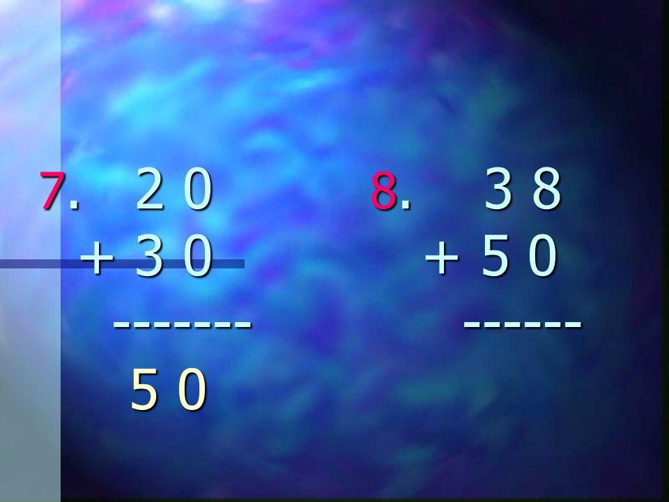 5. 3 7 6. 7 1 + 2 1 + 1 8 ------- ------- 5 8 8 9 5. 3 7 6. 7 1 + 2 1 + 1 8 ------- ------- 5 8 8 9