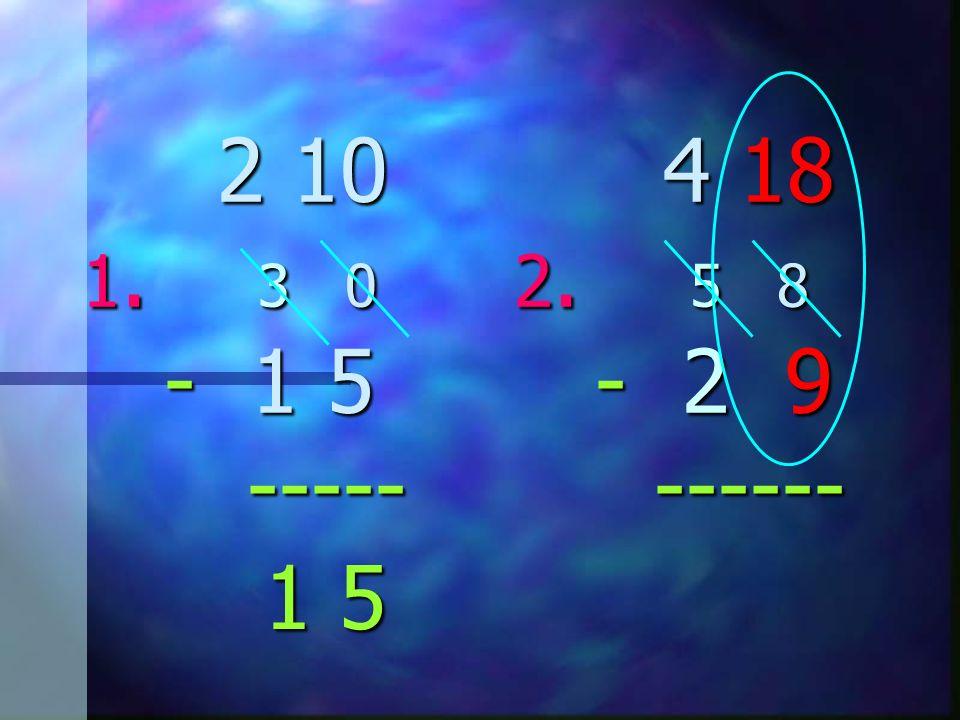 2 10 1. 3 0 2. 5 8 - 1 5 - 2 9 ----- ------ 2 10 1. 3 0 2. 5 8 - 1 5 - 2 9 ----- ------ 1 5 1 5