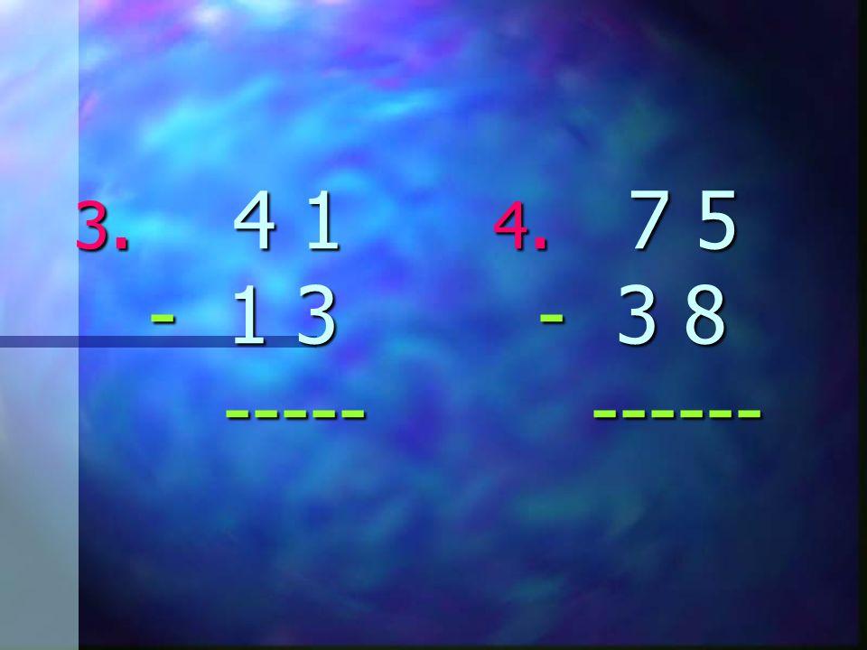 2 10 4 18 1. 3 0 2. 5 8 - 1 5 - 2 9 ----- ------ 2 10 4 18 1.