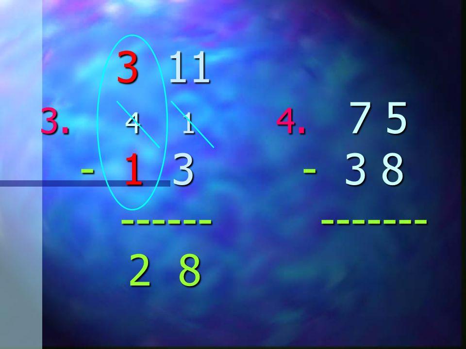 3 11 3. 4 1 4. 7 5 - 1 3 - 3 8 ------ ------- 3 11 3. 4 1 4. 7 5 - 1 3 - 3 8 ------ ------- 8