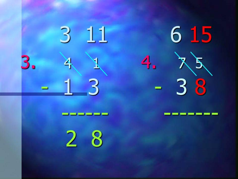 3 11 3. 4 1 4. 7 5 - 1 3 - 3 8 ------ ------- 3 11 3. 4 1 4. 7 5 - 1 3 - 3 8 ------ ------- 2 8 2 8