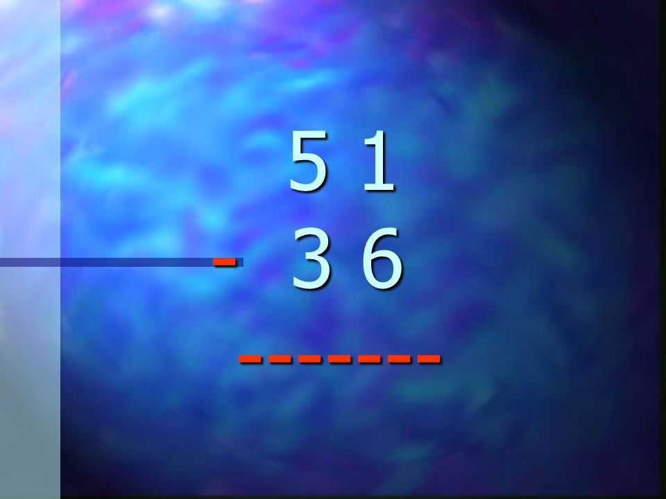 3 11 6 15 3.4 1 4. 7 5 - 1 3 - 3 8 ------ ------- 3 11 6 15 3.