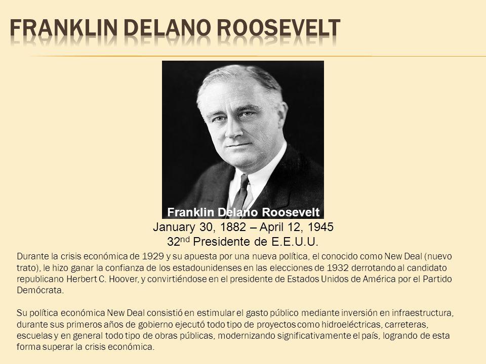 Durante la crisis económica de 1929 y su apuesta por una nueva política, el conocido como New Deal (nuevo trato), le hizo ganar la confianza de los es