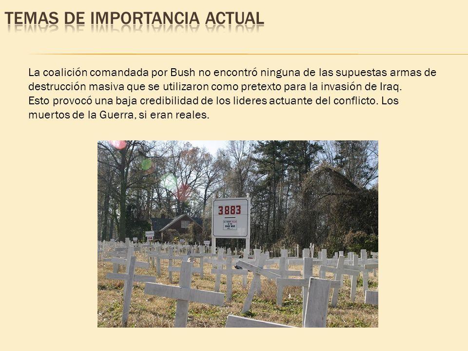 La coalición comandada por Bush no encontró ninguna de las supuestas armas de destrucción masiva que se utilizaron como pretexto para la invasión de I