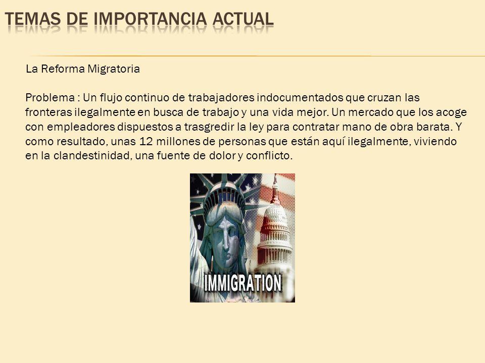 Problema : Un flujo continuo de trabajadores indocumentados que cruzan las fronteras ilegalmente en busca de trabajo y una vida mejor. Un mercado que