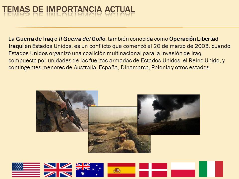 La Guerra de Iraq o II Guerra del Golfo, también conocida como Operación Libertad Iraquí en Estados Unidos, es un conflicto que comenzó el 20 de marzo