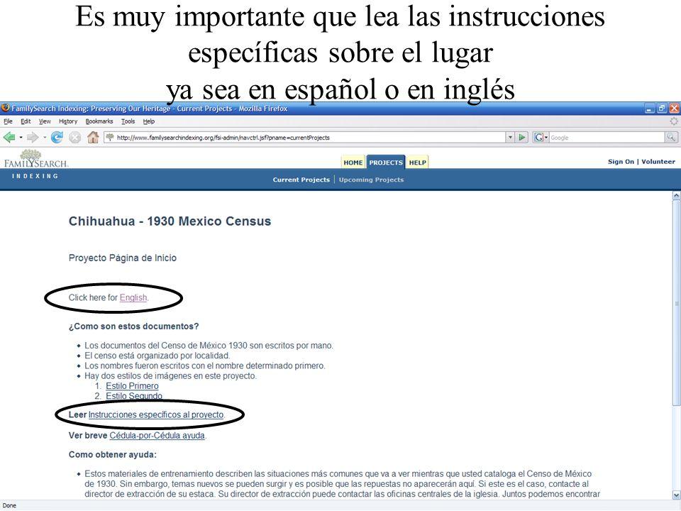 Es muy importante que lea las instrucciones específicas sobre el lugar ya sea en español o en inglés