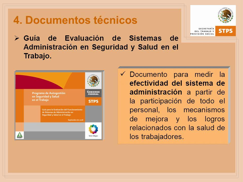 Guía de Evaluación de Sistemas de Administración en Seguridad y Salud en el Trabajo. Documento para medir la efectividad del sistema de administración