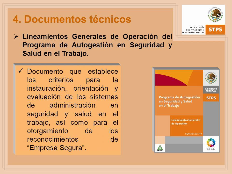 4. Documentos técnicos Lineamientos Generales de Operación del Programa de Autogestión en Seguridad y Salud en el Trabajo. Documento que establece los