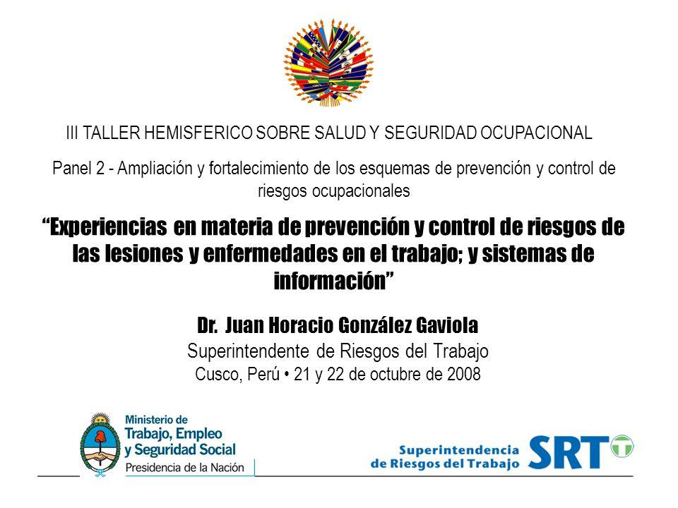 Panel 2 - Ampliación y fortalecimiento de los esquemas de prevención y control de riesgos ocupacionales Experiencias en materia de prevención y contro