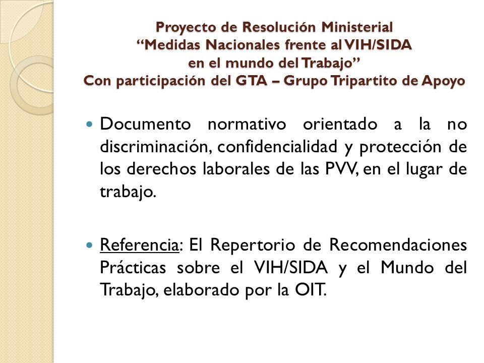 Proyecto de Resolución Ministerial Medidas Nacionales frente al VIH/SIDA en el mundo del Trabajo Con participación del GTA – Grupo Tripartito de Apoyo