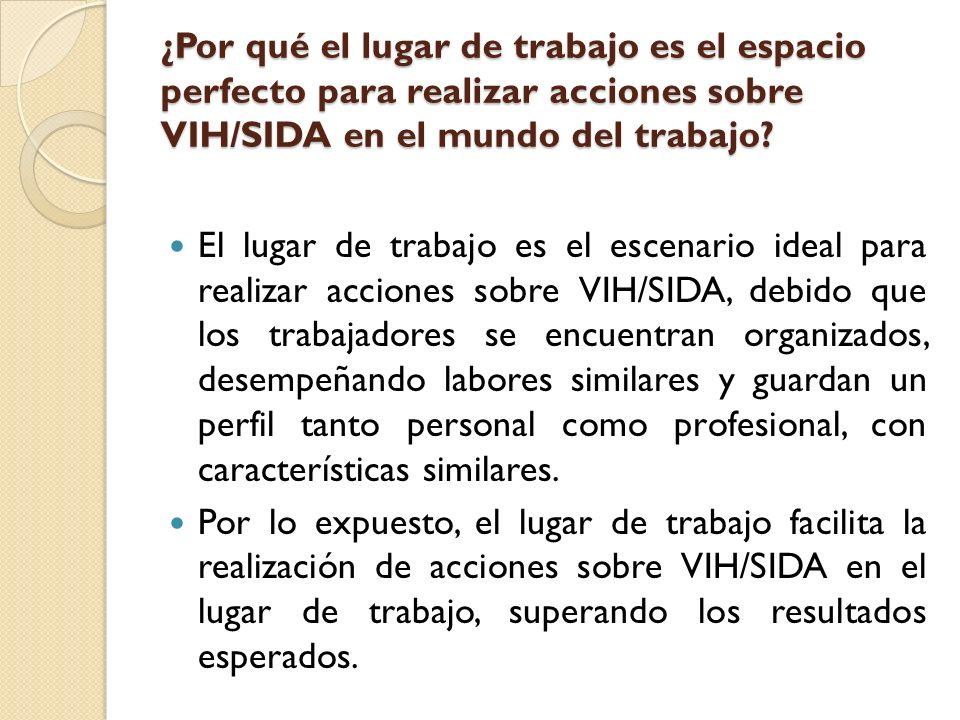 NORMAS LEGALES RELACIONADAS AL VIH/SIDA EN EL ÁMBITO LABORAL 1.
