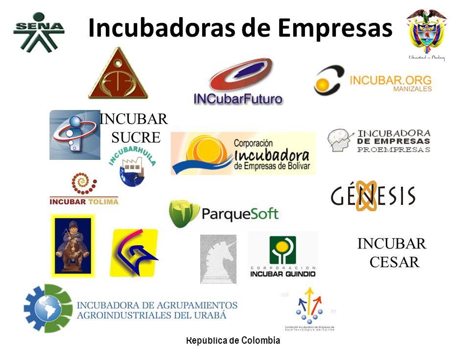 República de Colombia Incubadoras de Empresas INCUBAR CESAR INCUBAR SUCRE