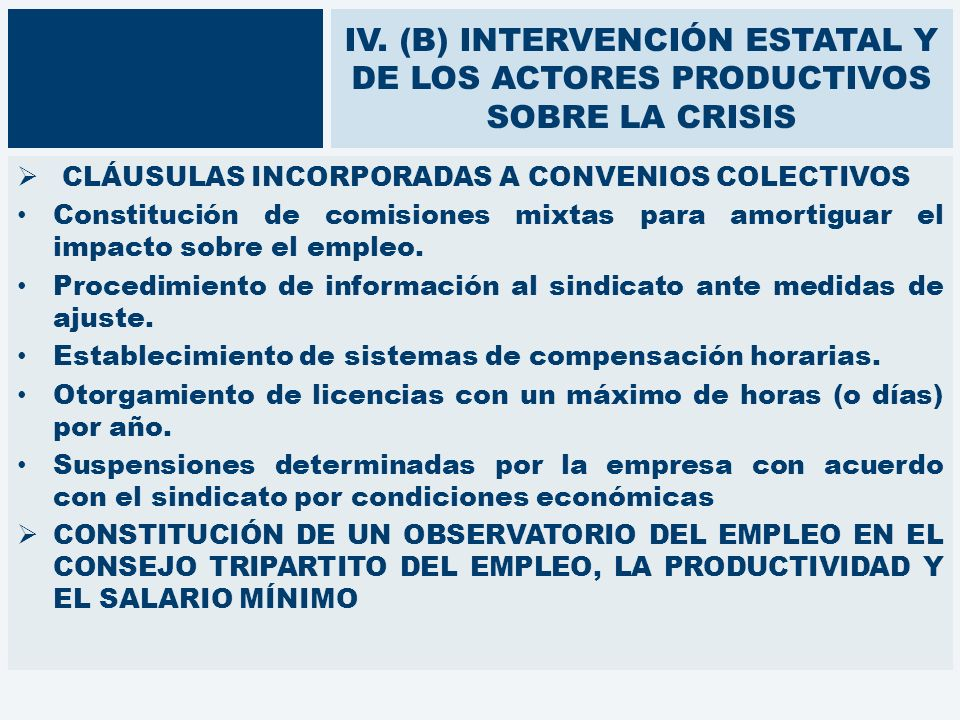 IV. (B) INTERVENCIÓN ESTATAL Y DE LOS ACTORES PRODUCTIVOS SOBRE LA CRISIS CLÁUSULAS INCORPORADAS A CONVENIOS COLECTIVOS Constitución de comisiones mix