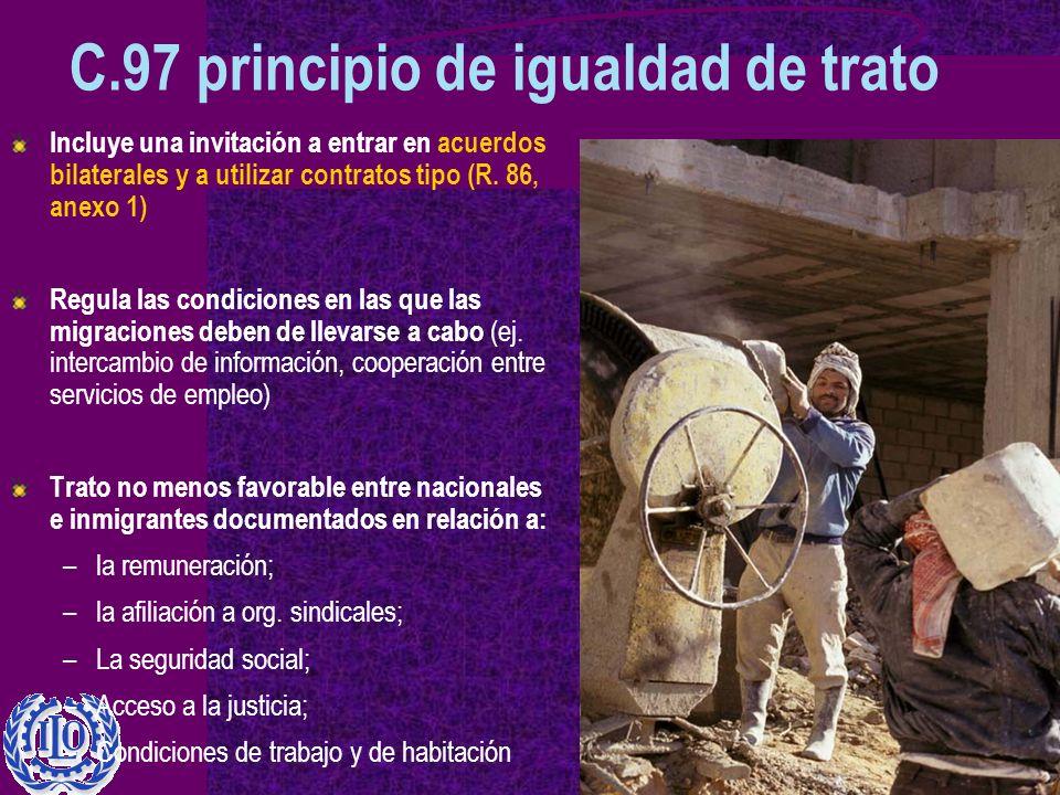 C.97 principio de igualdad de trato Incluye una invitación a entrar en acuerdos bilaterales y a utilizar contratos tipo (R.