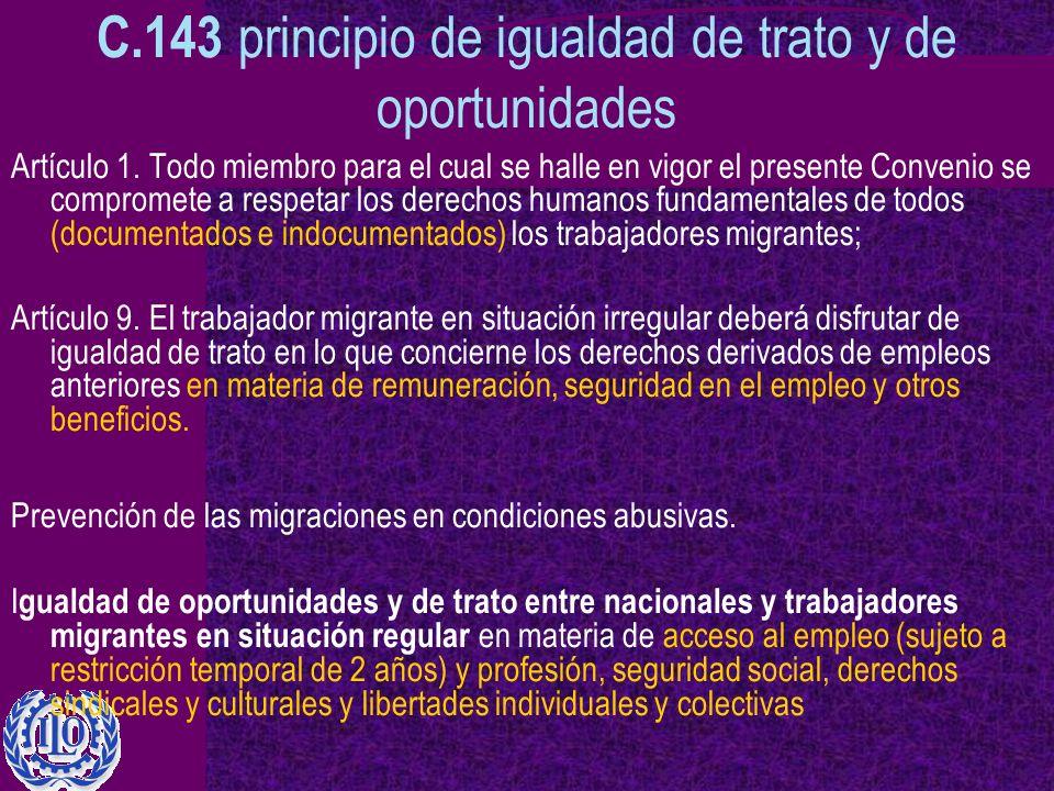C.143 principio de igualdad de trato y de oportunidades Artículo 1.