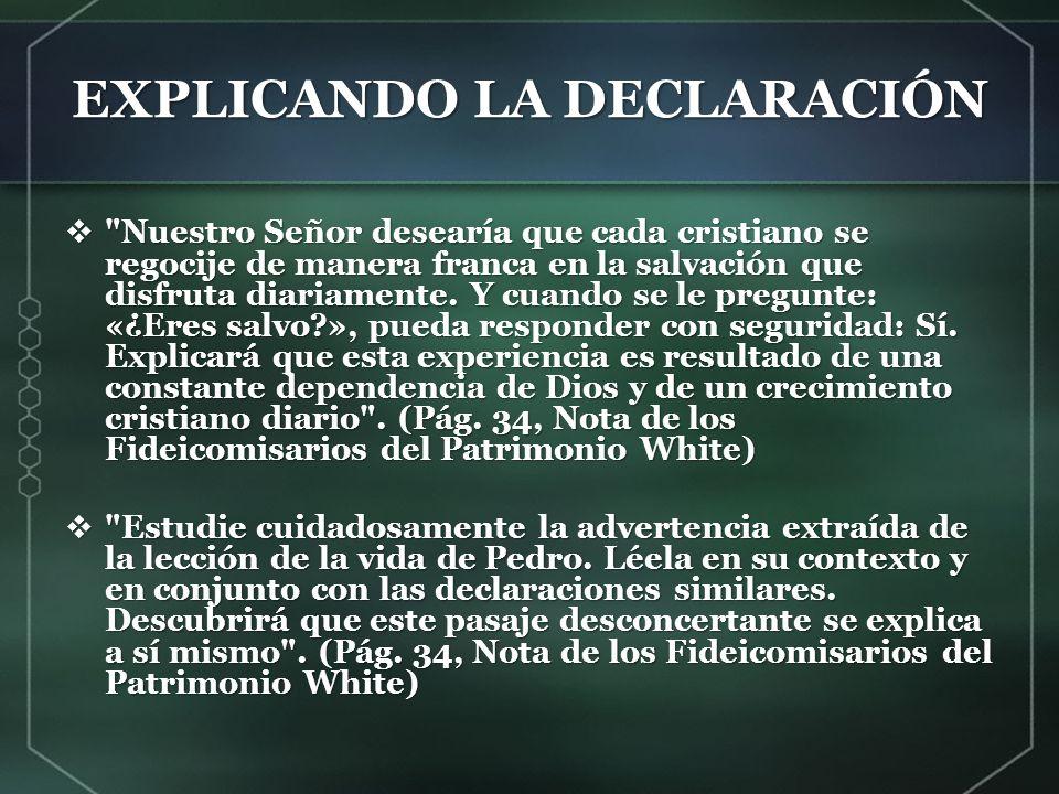 EXPLICANDO LA DECLARACIÓN