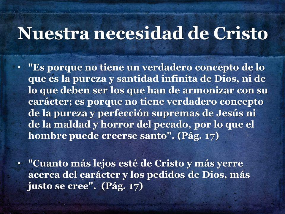 Nuestra necesidad de Cristo