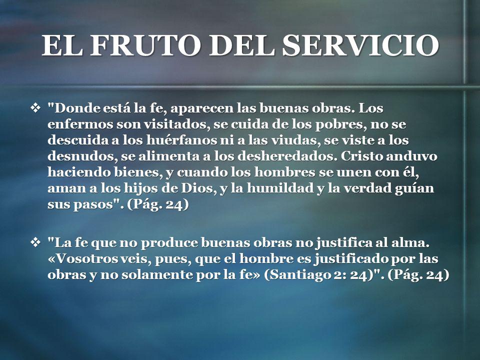 EL FRUTO DEL SERVICIO