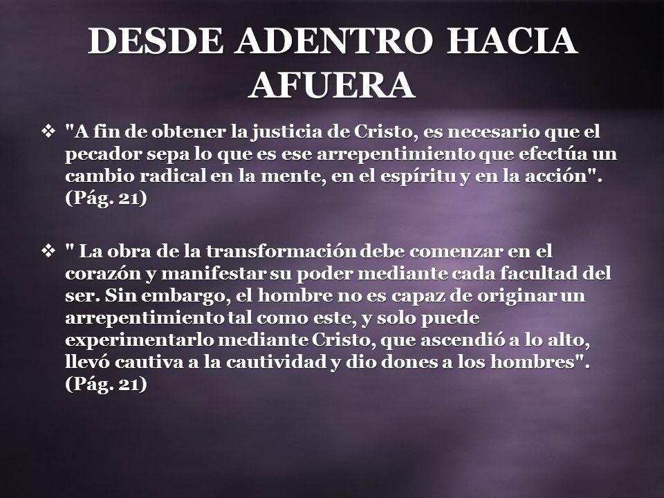 DESDE ADENTRO HACIA AFUERA