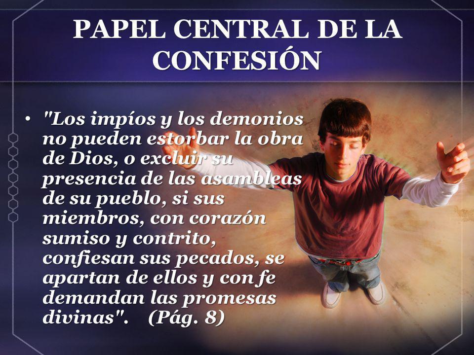 CONFESIÓN PAPEL CENTRAL DE LA CONFESIÓN